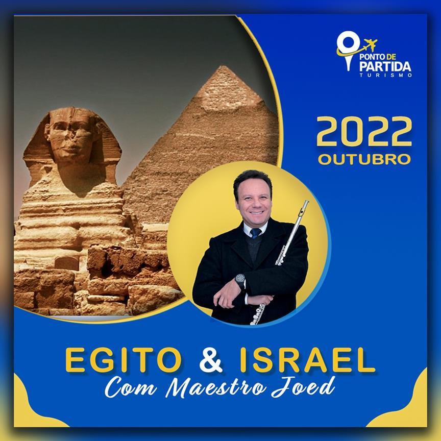 Egito e Israel com Maestro Joed Jeffer