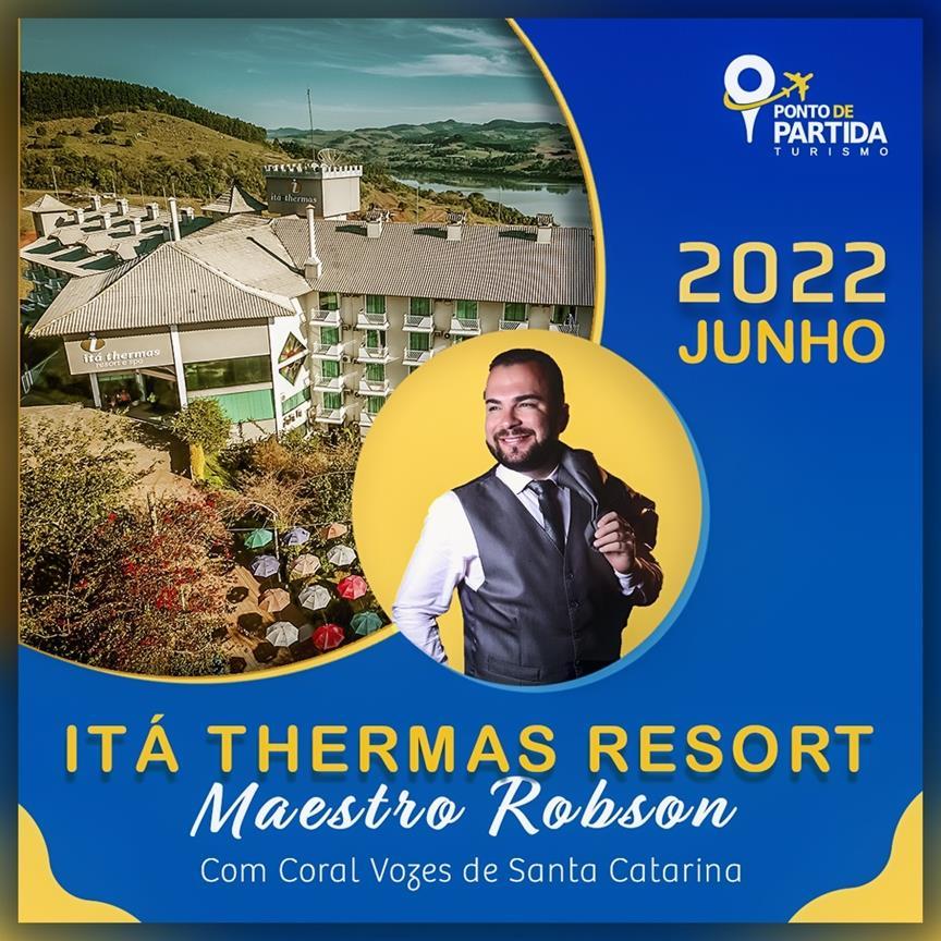Coral Vozes de Santa Catarina com Maestro Robson no Itá Thermas Resort