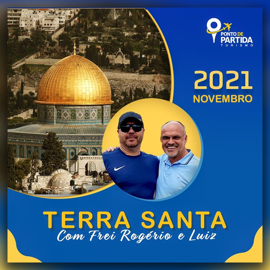 Terra Santa com Frei Rogério e Luiz