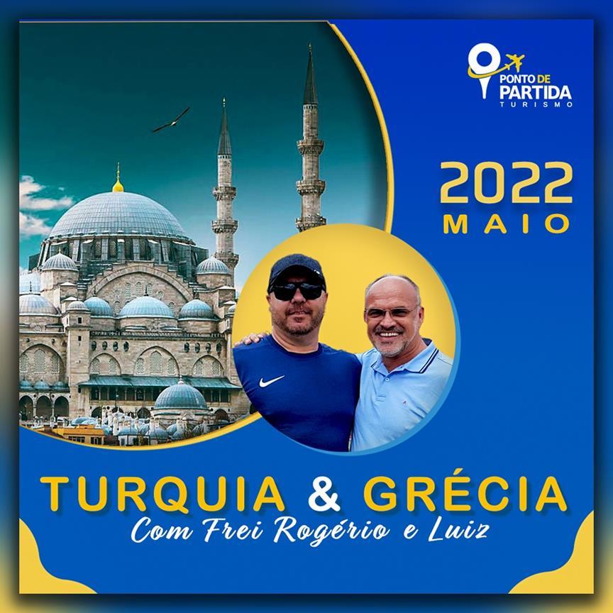 Turquia e Grécia com Frei Rogério e Luiz